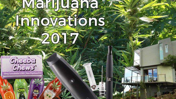 marijuana innovations